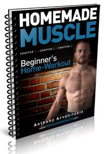 Homemade Muscle - Beginner's Guide