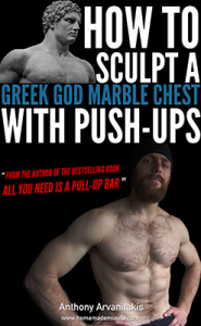 How to Sculpt a Greek God's Chest with Push ups